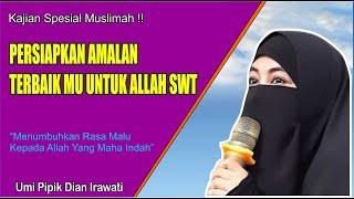 "Video Menyentuh, Kajian Muslimah Ramadhan 1438H Bersama Umi Pipik Dian Irawati ""Prepare to Golden Time"" download MP3, 3GP, MP4, WEBM, AVI, FLV Agustus 2018"