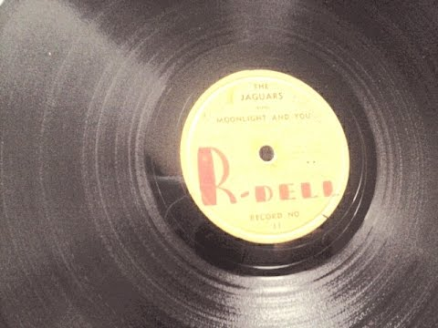 The Jaguars - Moonlight And You '56  78rpm   R-Dell 11