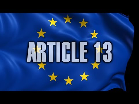 Article 13 Explained - EU Internet Is At Risk Mp3