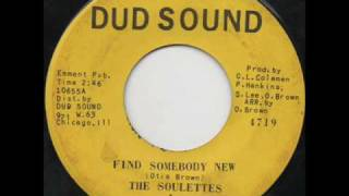 The Soulettes - Find somebody new