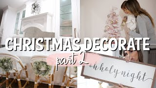 CLEAN AND DECORATE WITH ME FOR CHRISTMAS   CHRISTMAS HOME DECOR   PART 2