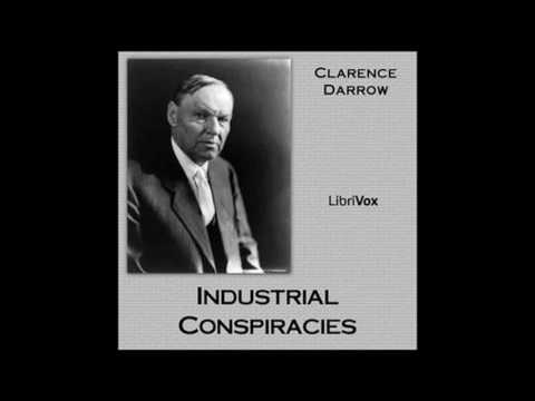 Industrial Conspiracies by Clarence S  Darrow #audiobook