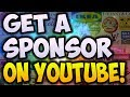 How To Get SPONSORED On YouTube! (SUMMER 2017)