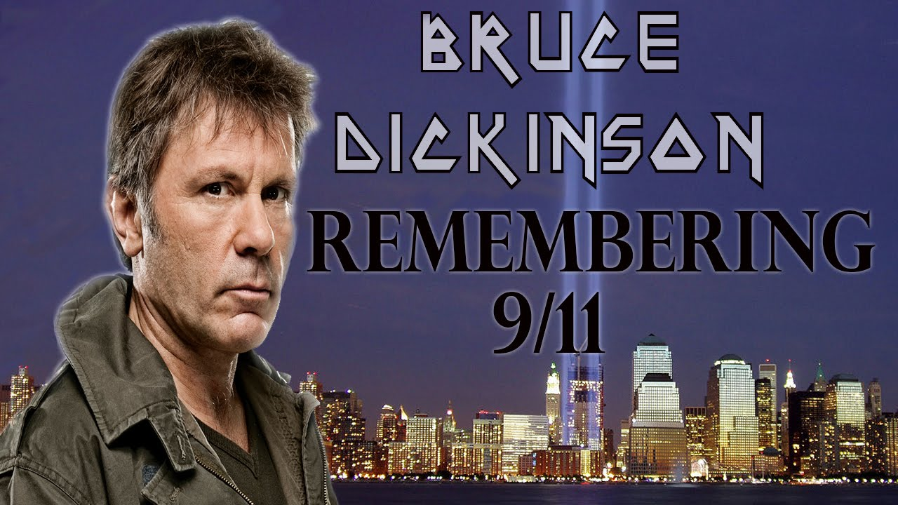 Iron Maiden's Bruce Dickinson Remembers 9/11 - YouTube