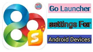 How To Go Launcher settings For Android Devices screenshot 1