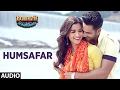 Humsafar (Full Audio Song) | Varun Dhawan , Alia Bhatt | Akhil Sachdeva | Badrinath Ki Dulhania