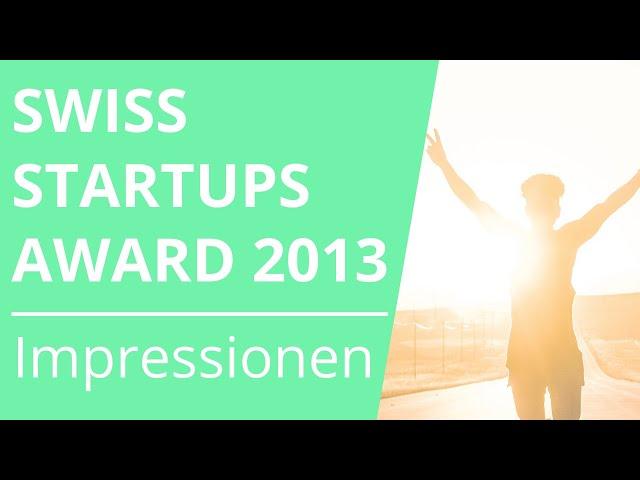 Swiss Startups Awards 2013 - Impressionen