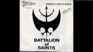 Battalion Of Saints - Sweaty Little Girls