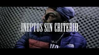 Aarones Mc - Ineptos_sin_criterio. (Video Oficial)