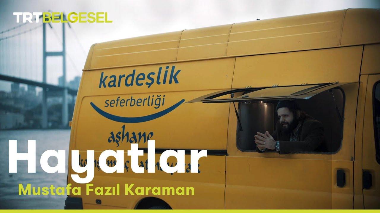 Hayatlar   Mustafa Fazıl Karaman
