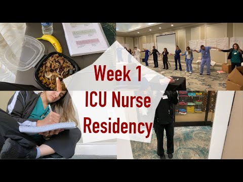 NEW GRAD ICU I Nurse Residency Program WEEK 1