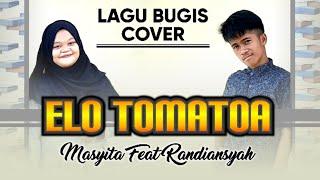 Download Lagu Elo Tomatoa - Bugis Cover   Masyita Ft Randiansyah mp3