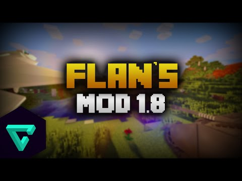 How To Install Flan's Mod Minecraft 1.8