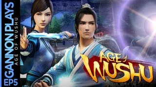 Gannon Plays (Gameplay Series) Ep5: Age of Wushu Session 2