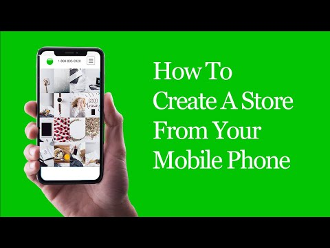 How To Create An Online Store From Your Mobile Phone