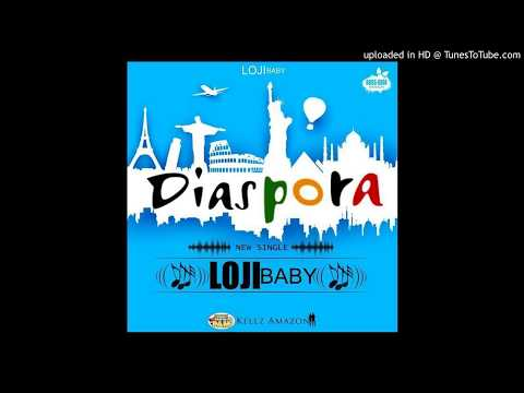 Loji Baby - Diaspora (Audio)