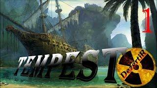 Прохождение TempesT #1 Обзор обучение и первый взгляд темпест пираты игра