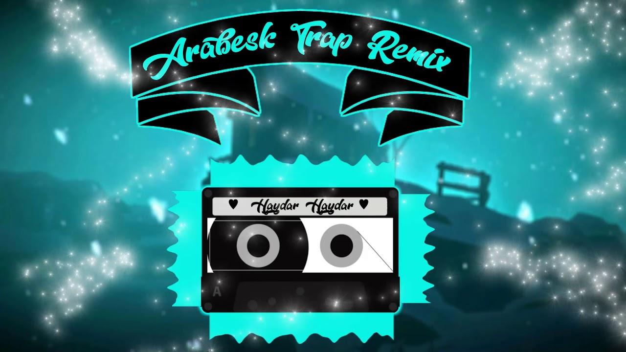 Müslüm Gürses Haydar Haydar DJ Hakan Usta (Arabesk Trap Remix)