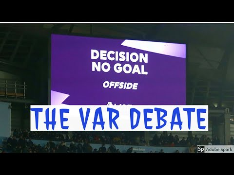 THE VAR DEBATE || Who is to blame for poor VAR decisions ?