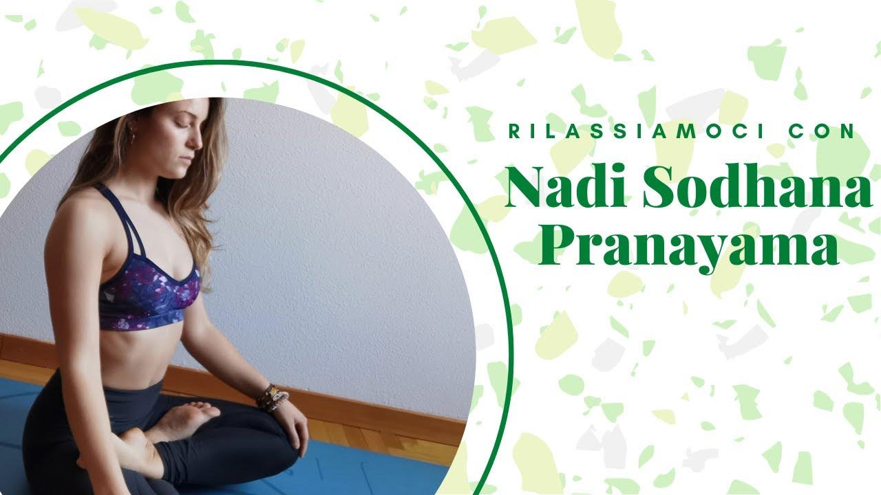 Respiriamo! Nadi Sodhana Pranayama