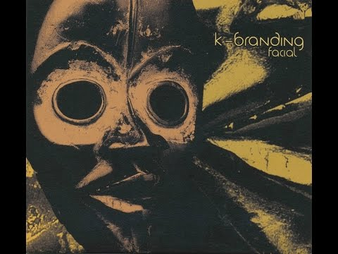 K-Branding (be) - Facial (2009) (full album)