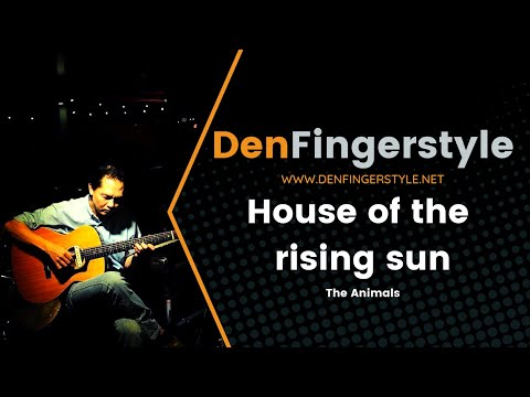 House of the rising sun l The Animals l Fingerstyle Guitar Tab l ฟิงเกอร์สไตล์ กีต้าร์ แทป