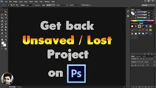 Adobe Photoshop Tutorials | How to get unsaved Photoshop project back