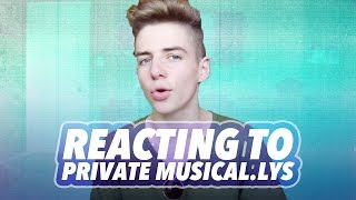 REACTING TO MY PRIVATE MUSICAL.LYS | Bruhitszach