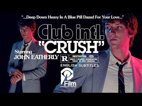 "Club Intl - New Song ""Crush"""