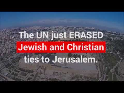 U N  passes a resolution erasing Jewish and Christian ties to Jerusalem