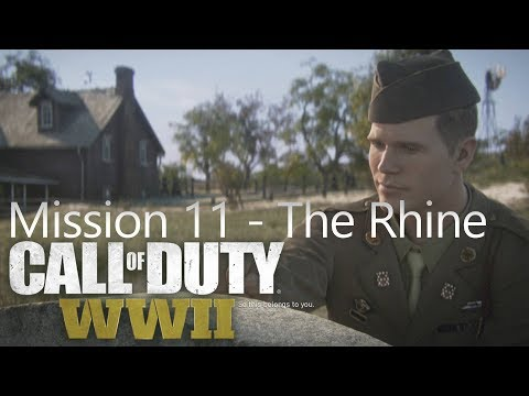 Call of Duty: WW2 - Mission 11 The Rhine - Campaign Playthrough COD WW II [Full HD]