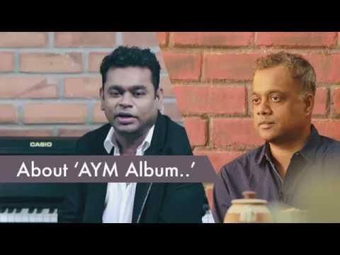 Gautham Menon & A R Rahman about AYM Album | Achcham Yenbadhu Madamaiyada - Curtain Raiser