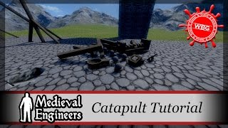 Let's Play Medieval Engineers - Catapult Tutorial