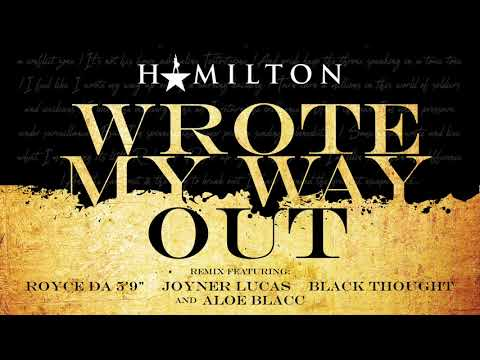 Hamilton - Wrote My Way Out Remix (featuring Royce Da 5'9