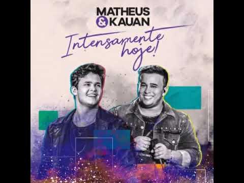 10 Matheus e Kauan - O que nunca acabou