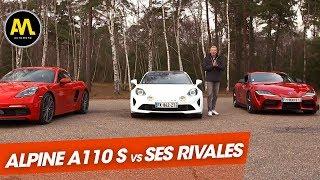 L'Alpine A110 S défie la Porsche 718 Cayman S et la Toyota Supra !