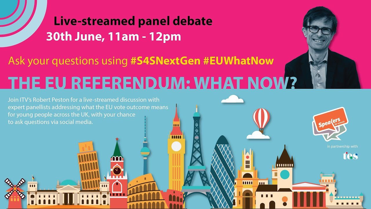 """The EU Referendum: What Now?"" VIP Panel Discussion for Students - LIVE - Rewatch"