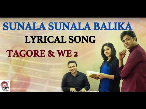 Sunala Sunala Balika-Lyrical | Tagore & We 2 | Soumyojit Das, Sourendro Mullick | Rabindra Sangeet