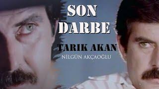Son Darbe - Türk Filmi (Tarık Akan)