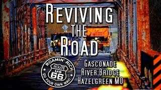 Help Save a Route 66 Landmark!  MoDOT closed the Gasconade Bridge In Missouri