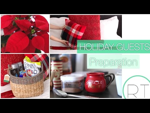Holiday Guest Prep (Around The House)