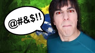 Things Brazilians Say when Angry | LiveTheMachLife