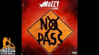 Mozzy ft. June - No Pass (Prod. JuneOnnaBeat) [Thizzler.com]