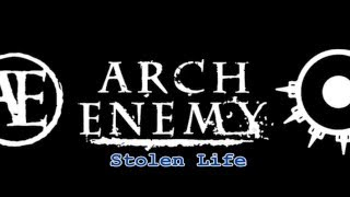 Arch Enemy - Stolen Life (magyar felirat/hungarian sub)