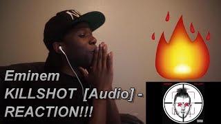 Eminem KILLSHOT  [Audio] - REACTION!!!