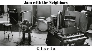 Jam with the Neighbors - Gloria (Hendrix Version)