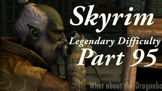 Skyrim Legendary Difficulty Story Part 95 - [Main Quest] Elder Knowledge 1/6