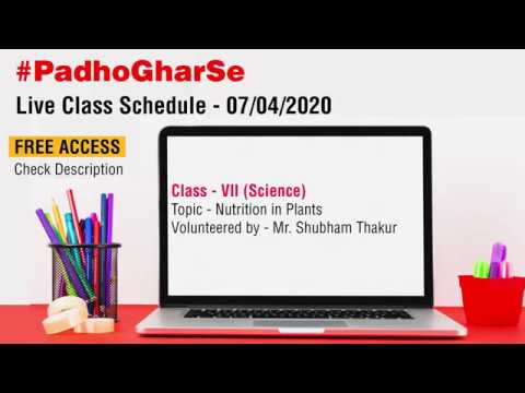 Nutrition in Plants Class 7 Science Chapter 1 - Live Lecture 3
