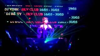 DJ MYNO - SKV CLUB (BIEN HOA DONG NAI) - VIETNAM DJ STORM 2011
