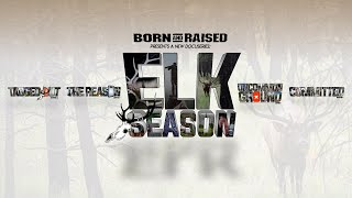 ELK SEASON 2019 - THE OFFICIAL TRAILER
